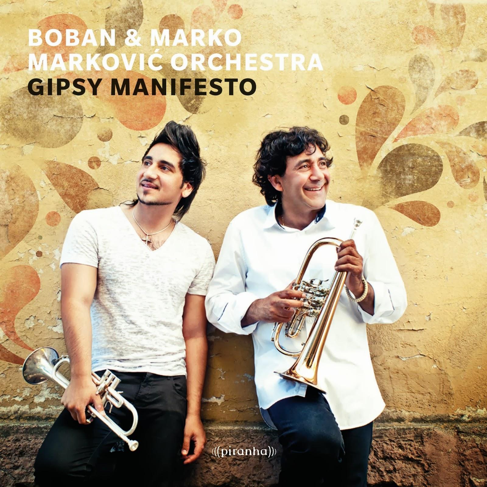 Boban I Marko Markovic Orchestra