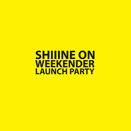 Shiiine On Weekend Offender Launch Party