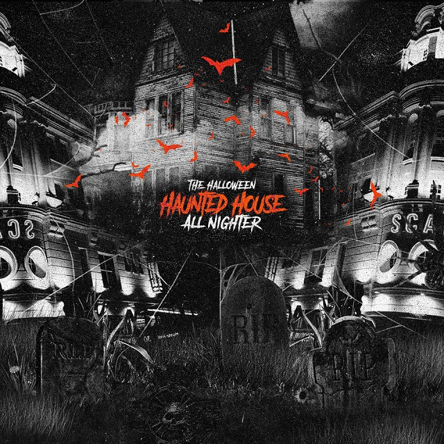 Halloween Haunted House All-Nighter