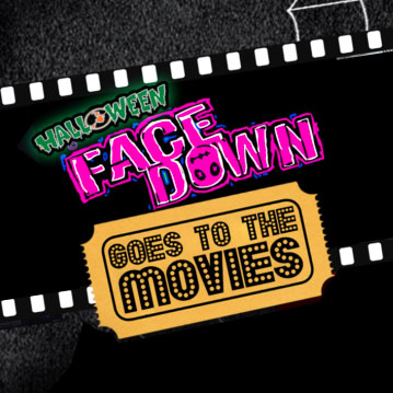 Face Down goes to the Movies