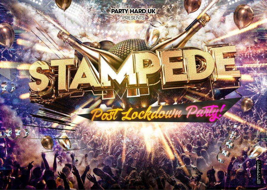Stampede - Post Lockdown Party
